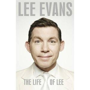 The Life of Lee - Lee Evans