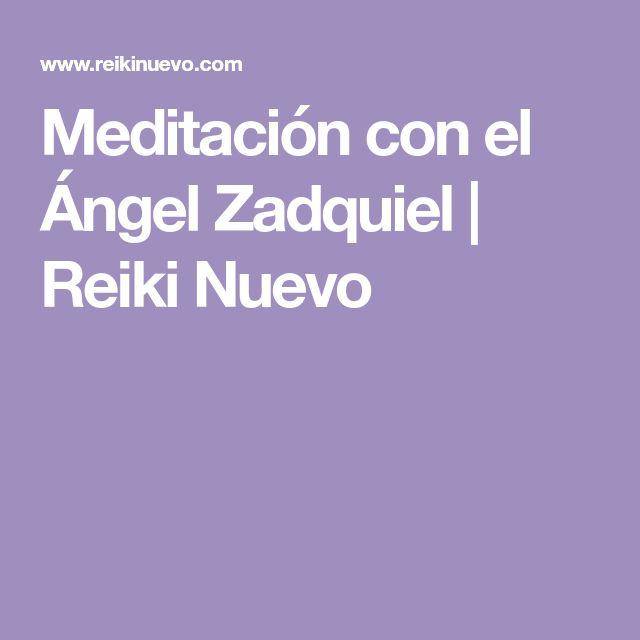 Meditación con el Ángel Zadquiel   Reiki Nuevo