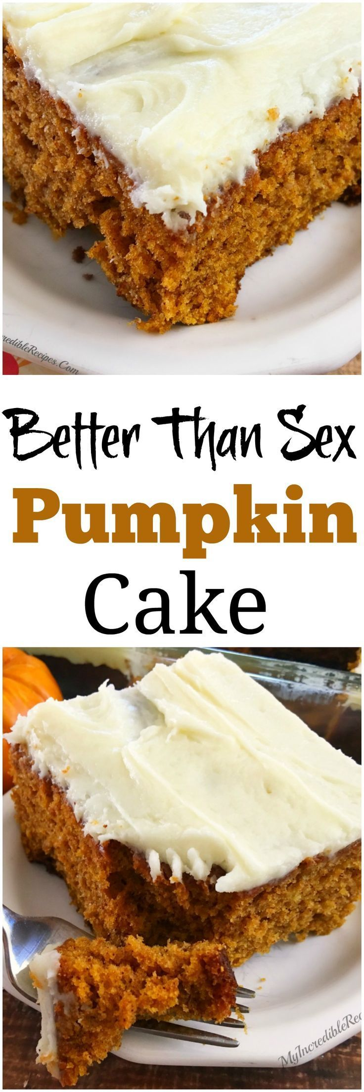 Better than Sex PUMPKIN Cake!                                                                                                                                                                                 More