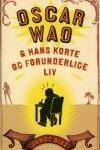 """""""Oscar Wao & hans korte og forunderlige liv"""" af Junot Díaz"""