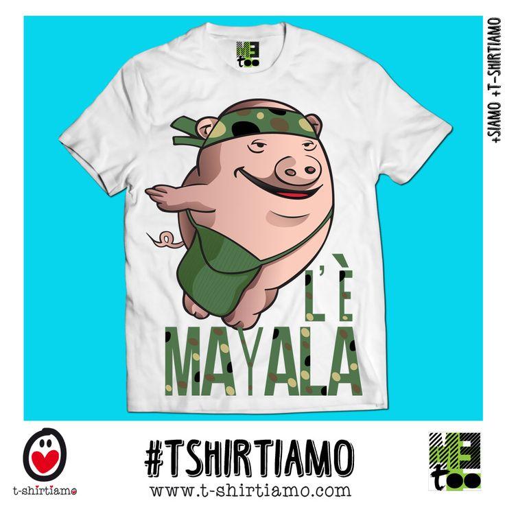 [Tee T-shirt] L'E MAYALA....MeToo® & T-SHIRTIAMO.COM #fashion #fashionweek #party #ibiza #fun #weekend #saturday #holiday #explore #family #designer #italy #rimini #losangeles #california #milano #milan #mfw #facebook #instagram #fallwinter #fall #la #italy #rimini #ootd #potd #free #new #trend