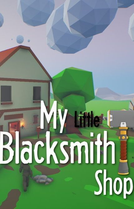 Download My Little Blacksmith Shop Torrent for PC free!