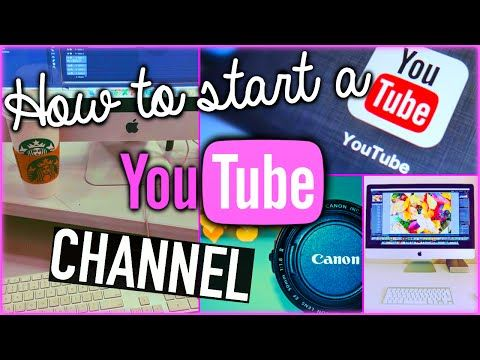 How to start a YouTube channel - YouTube