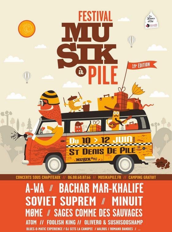 Musik à Pile 2016 #festival #musique avec Minuit, Soviet Suprem, Bachar Mar Khalife, Sages comme des Sauvages, A-WA