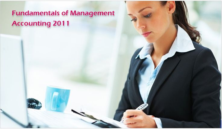 Fundamentals of Management Accounting 2011:  The certificate subjects are: C01: fundamentals of management accounting paper introduces candidates to core management accounting topics such as cost determination, breakeven analysis, standard costing, cost and accounting systems and financial planning and control.