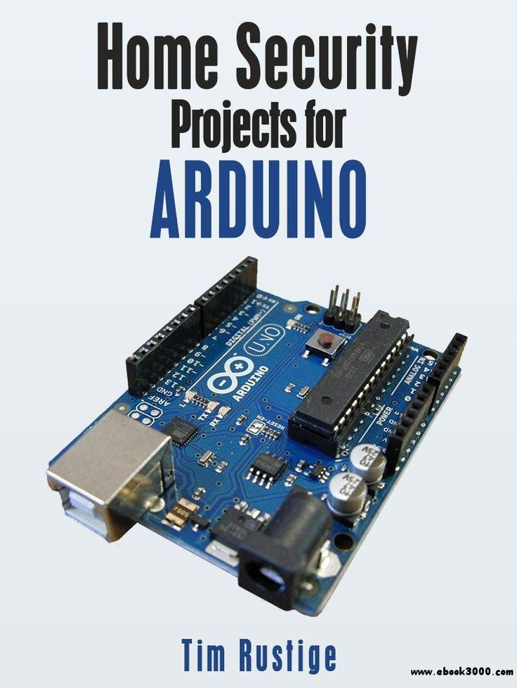 Home Security Projects for Arduino - Free eBooks Download