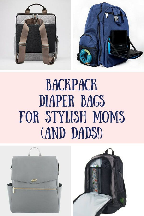Best backpack diaper bags for stylish moms