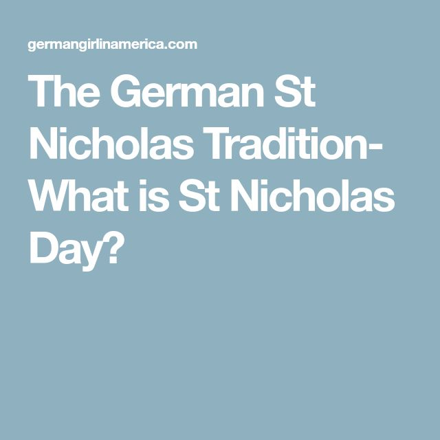 The German St Nicholas Tradition  What Is St Nicholas Day?