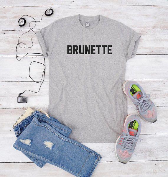 Brunette shirt for teen gifts girl shirt design graphic tshirt