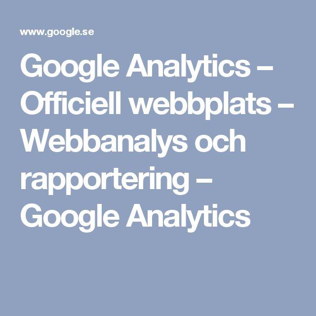 Google Analytics – Officiell webbplats – Webbanalys och rapportering – Google Analytics