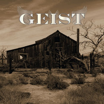 My husband's band GEIST. Cover was a building I found between Palm Springs and Vegas but it's long since blown down in the desert winds....