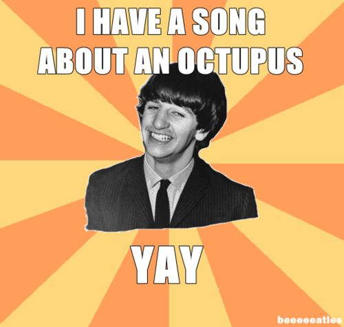 I can just picture Ringo saying this...that would be cute :)