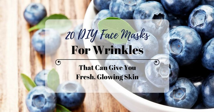 Fight Wrinkles Naturally With These 20 Amazing DIY Face Masks End your search for an all-natural solution to aging skin. Read on for the best DIY face masks for wrinkles that can actually work.
