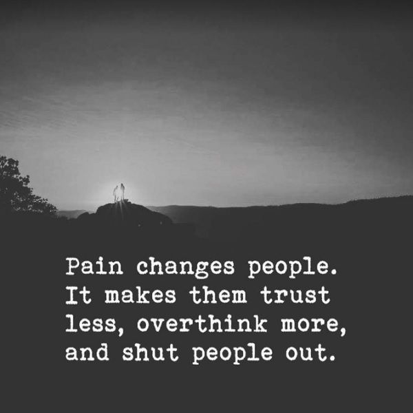 Pain Changes People Quotes