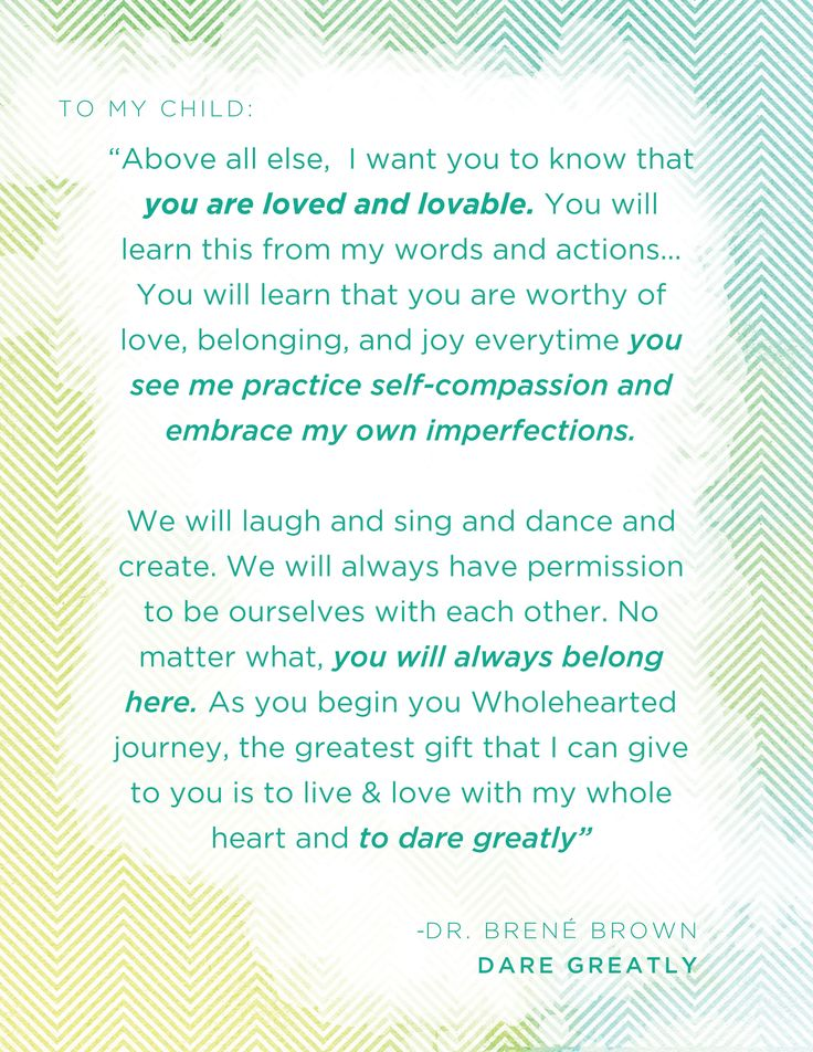 """This is how I want to parent my children. Quote by Dr. Brene Brown from her book """"Dare Greatly""""  www.CareerFlexibility.Rocks"""