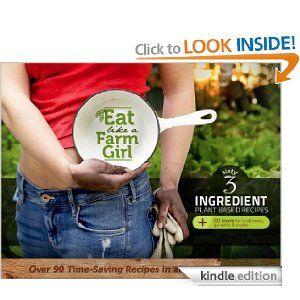 Eat Like a Farm Girl - recipes
