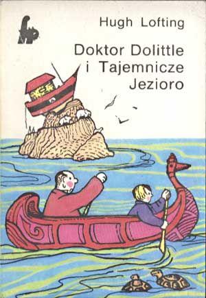 Doktor Dolittle i tajemnicze jezioro, Hugh Lofting, Alfa, 1987, http://www.antykwariat.nepo.pl/doktor-dolittle-i-tajemnicze-jezioro-hugh-lofting-p-1431.html