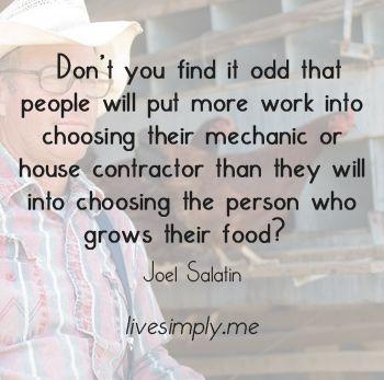 Joel Salatin Quotes | joel-salatin-odd-choosing