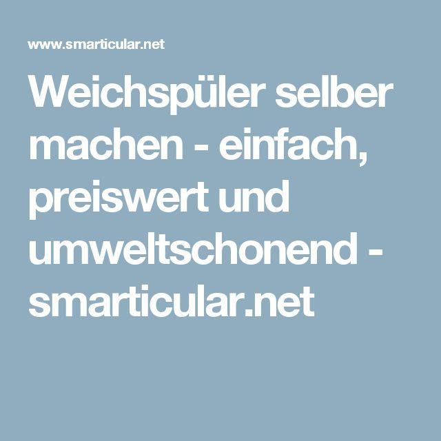 Weichspüler selber machen - einfach, preiswert und umweltschonend - smarticular.net