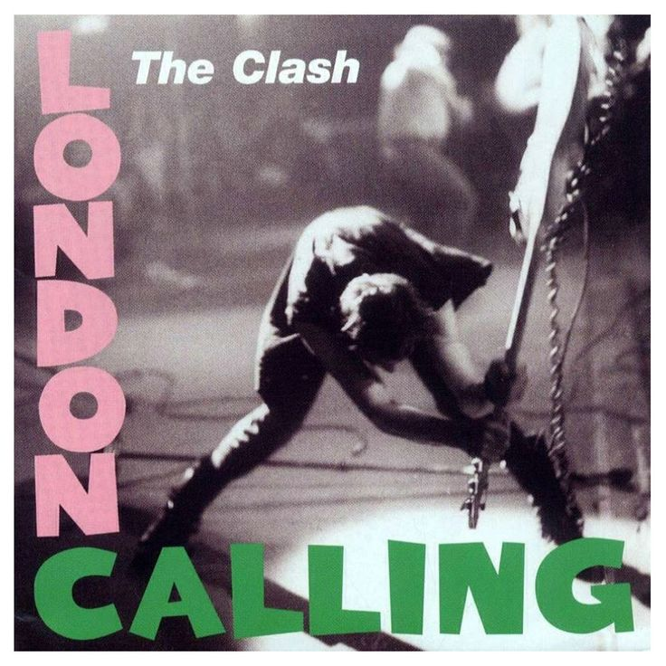 "The Clash - London Calling Well, if we are going to do ""London Calling"", let's do it right..."