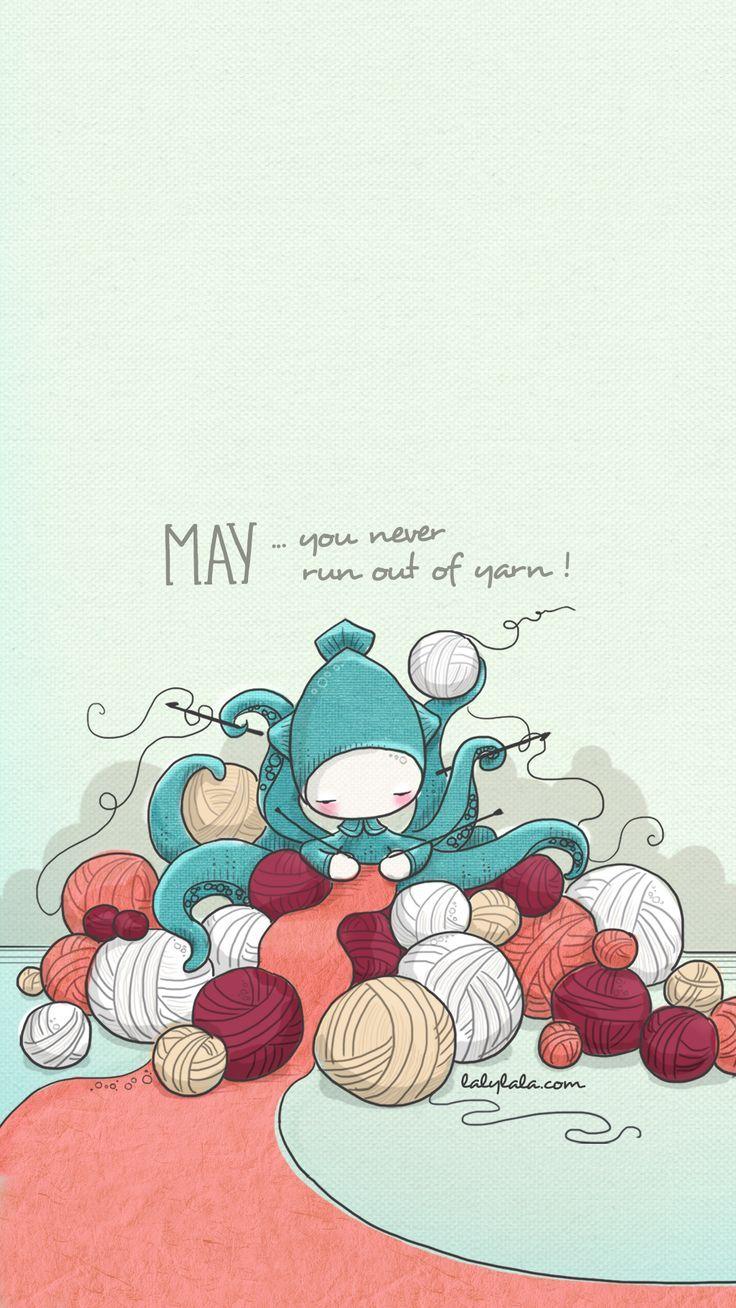 Lalylala Wallpapers Yarn Humor Knitting Humor Crochet Quote