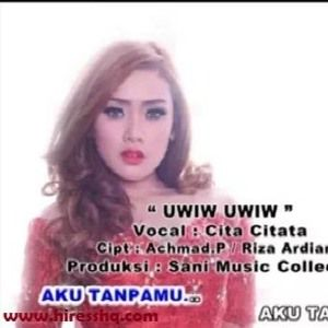 Cita Citata - Aku Tanpamu (Uwiw Uwiw)