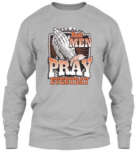 Christian T-Shirt Real Men Pray Everyday