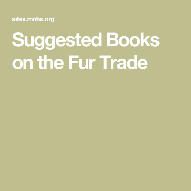 french fur trade essay History of the fur trade the fur trade was one of the earliest and most important industries in north america french fur trade essaythe french fur trade.
