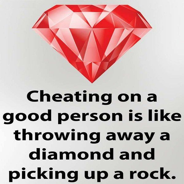 Cheating on a good person is like throwing away a diamond and picking up a rock. #betrayal #marriage #infidelity
