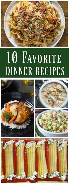 10 Favorite Dinner Recipes to Make for Your Family Again and Again: Manicotti, Chicken Pot Pie Soup, Pulled Pork Macaroni and Cheese, Chicken Fried Steak Bites and more!