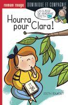 Dominique et Compagnie | Hourra pour Clara !