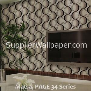 Matsa, PAGE 34 Series