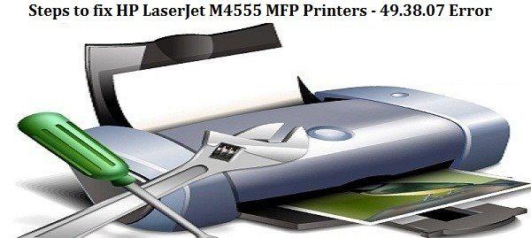 Hp Laserjet Enterprise M4555 Mfp Printers 493807 Error Issue