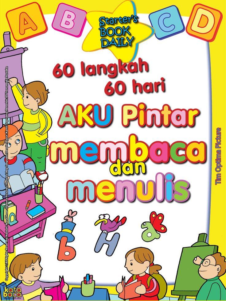 Baca Online Buku 60 Langkah 60 Hari Aku Pintar Membaca dan Menulis untuk anak usia TK dan PAUD tentang metode pembelajaran praktis dan mudah selama 60 hari.