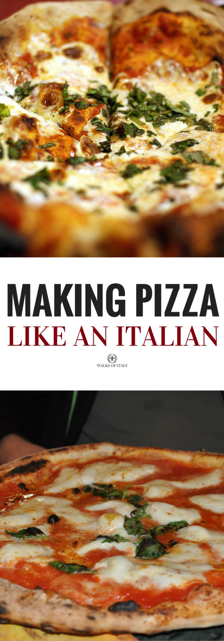 A step-by-step guide for how to make pizza like an Italian