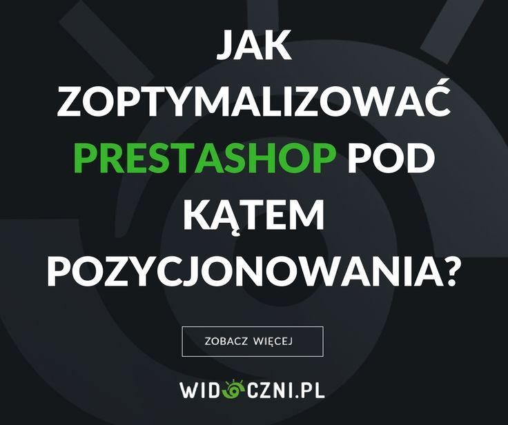 Jak zoptymalizować PrestaShop pod kątem pozycjonowania?