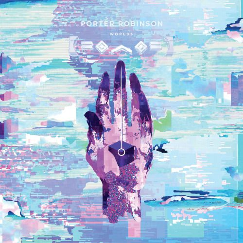 worlds - porter robinson More