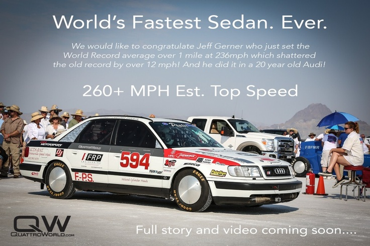 Worlds fastest sedan... 1992 Audi S4 ...Proves that a 5 cylinder small bore motor can make serious power