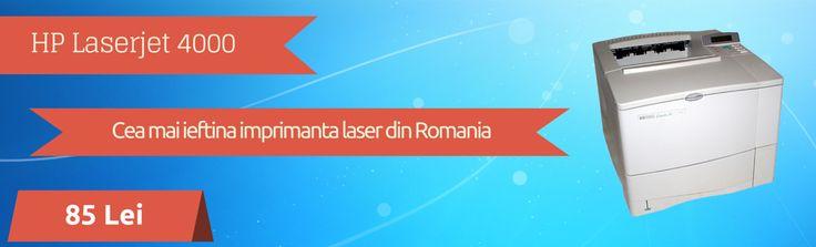 Cea mai ieftina imprimanta laser din Romania - HP LaserJet 4000, cu factura si garantie 12 luni.