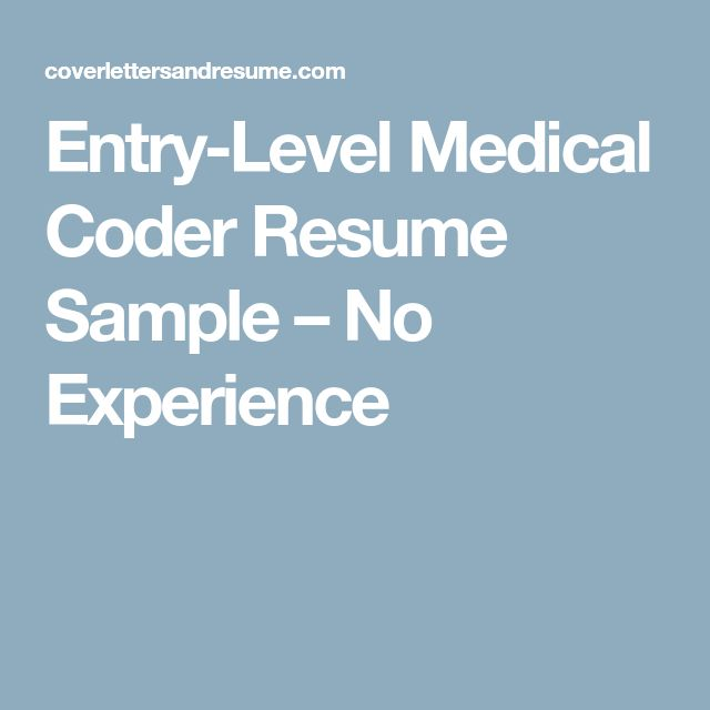 Entry Level Medical Coder Resume Sample No Experience