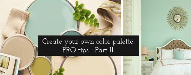 How to create color palette like a Pro! Article full of expert tips - part. II. #colorpalette #designertips #colorscheme #interiordesign