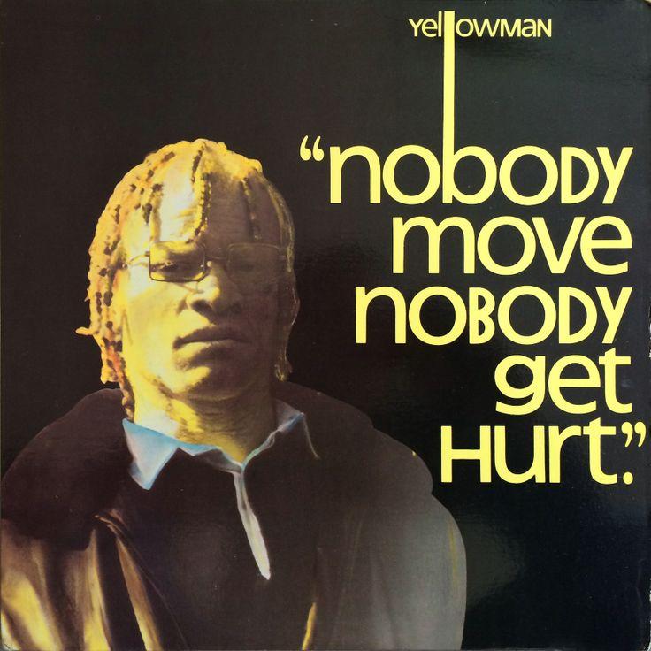 Yellowman - Nobody Move Nobody Get Hurt (1984)