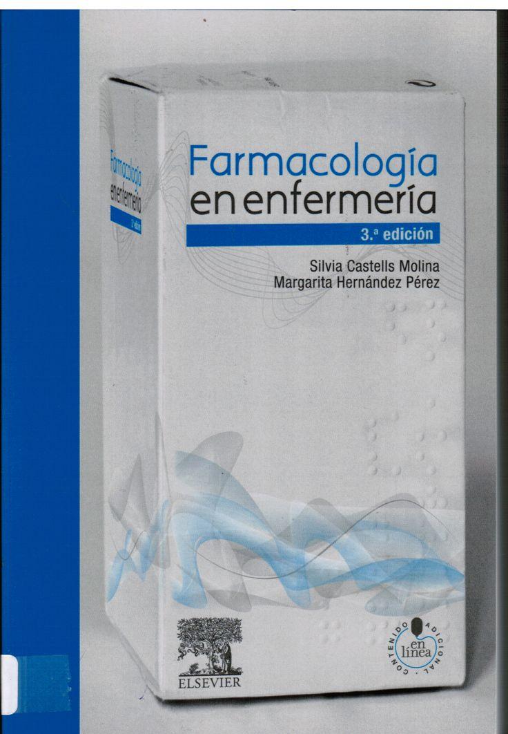 Castells Molina S, Hernández Pérez M. Farmacología en enfermería. 3a . ed. Barcelona: Elsevier; 2012.  (Ubicación:  491 CAS)
