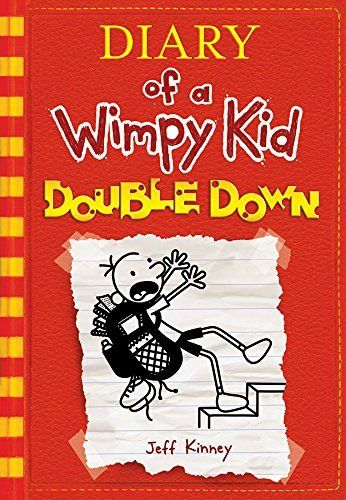 DIARY OF A WIMPY KID: DOUBLE DOWN is the 11th Wimpy Kid book by Jeff Kinney.