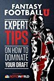 Fantasy Football U: Expert Tips on How to Dominate Your Draft by Rotoworld (Author) #Kindle US #NewRelease #Sports #eBook #ad