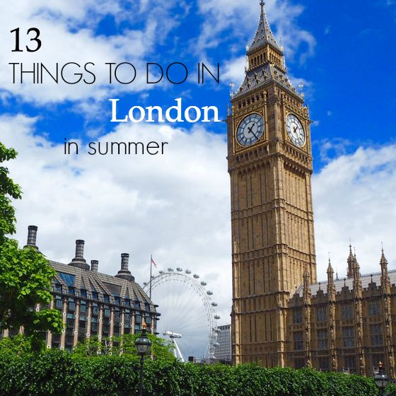 13 things to do in London in summer