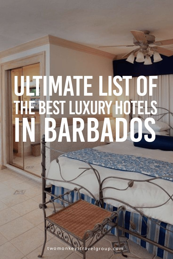 List of the best luxury hotels in barbados barbados