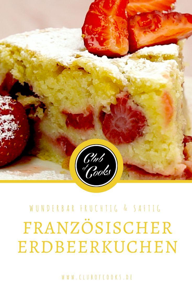Dieser feine, französische Erdbeerkuchen ist wie gemacht für den Sommer: Im Handumdrehen ist er gebacken und die frischen Früchte halten ihn wunderbar saftig.