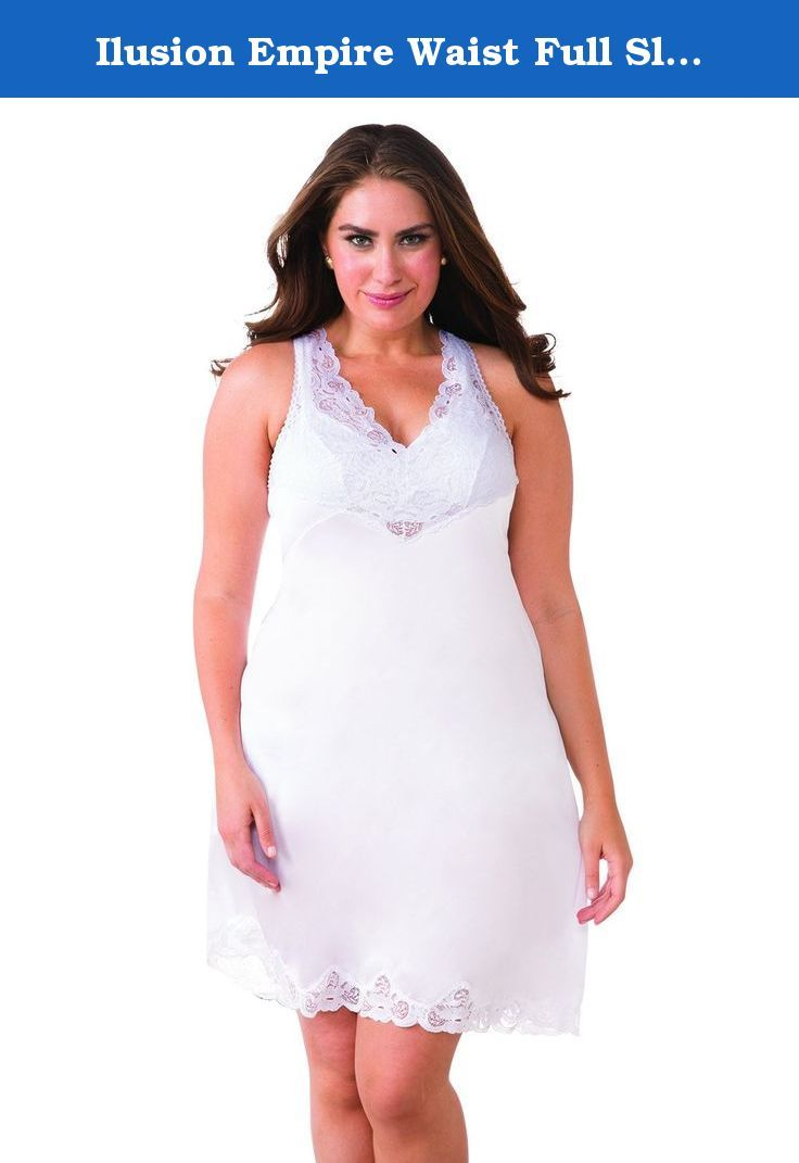 Ilusion Empire Waist Full Slip, Plus Size White 44. Plus size elegant full slip with scalloped lace on top and at bottom hem. Crossover empire waist. Slightly A-line style. Anti-static nylon. Made in Mexico.