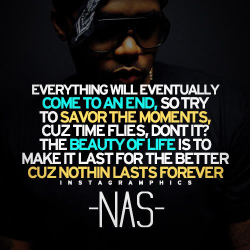 Express yourself with this Savor The Moments Nas Quote graphic from Instagramphics!